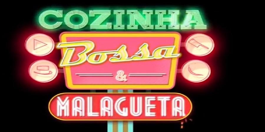 Conhece o Cozinha Bossa & Malagueta?